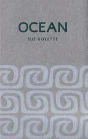Cover of the Book Ocean by Sue Goyette
