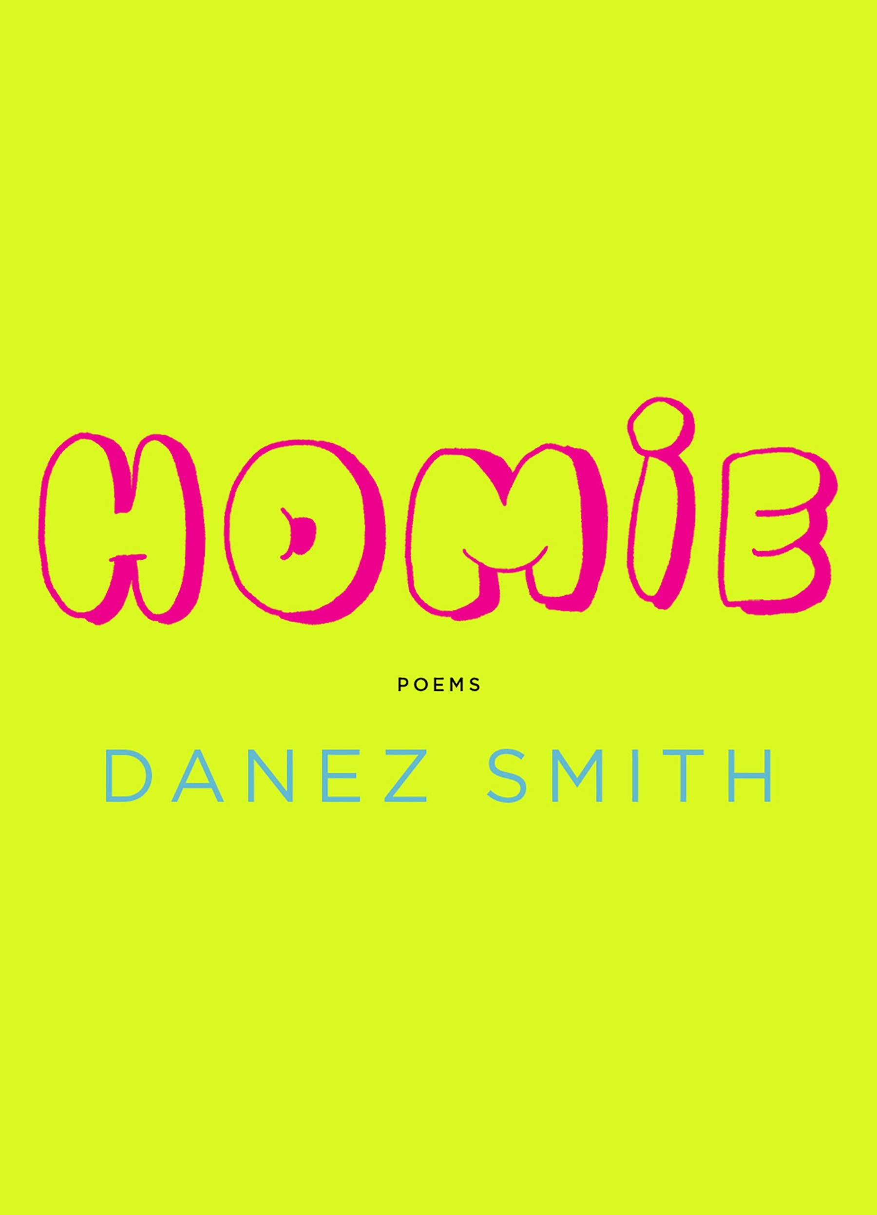 "Cover of the book ""Homie"", by Danez Smith"