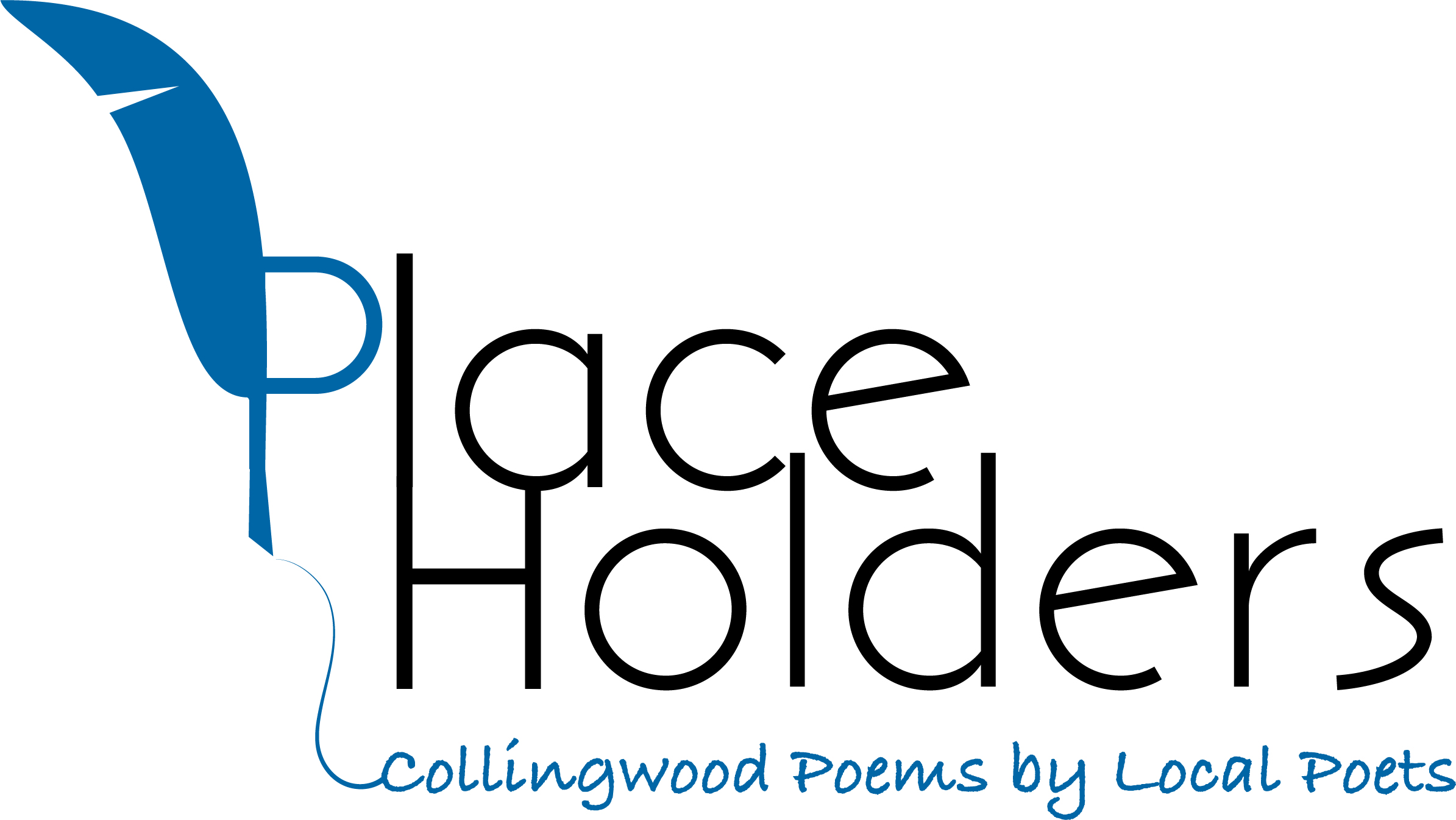 Feather Quill with the words Place Holders, Collingwood Poems by Local Poets
